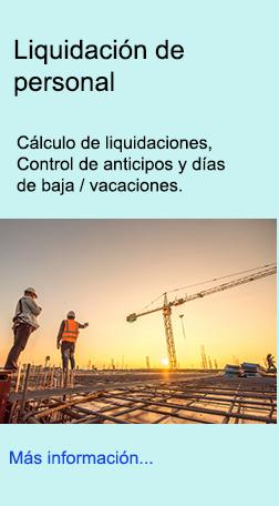 Cálculo de liquidaciones, anticipos, bajas, vacaciones